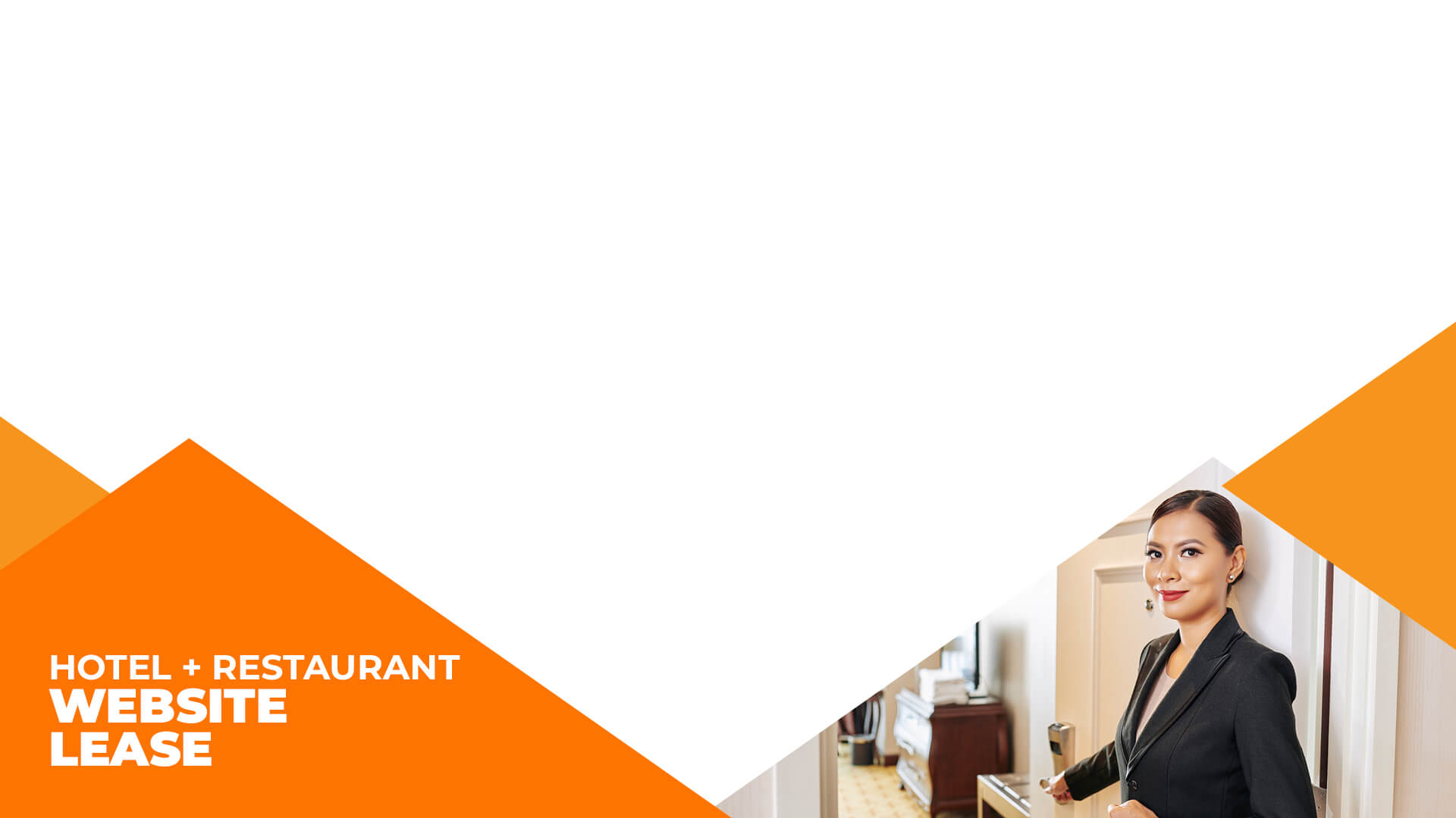 <div class='mh'><div class='mh-sub'>Hotel and Restaurant</div>Website Lease</div>We take care of your complete internet presentation, while you run your <b>hotel and restaurant</b>.